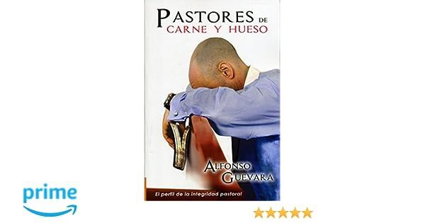 Pastores de Carne y Hueso (Spanish Edition): Alfonso Guevara: 9789588867175: Amazon.com: Books