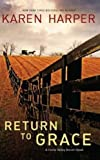 Return to Grace (Home Valley Amish Trilogy)