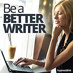 Be a Better Writer Hypnosis