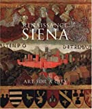 Renaissance Siena: Art for a City (National Gallery Company) by Luke Syson front cover