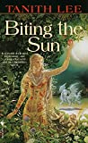 img - for Biting the Sun: A Novel book / textbook / text book