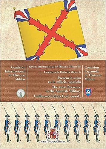 Presencia suiza en la milicia española Cuadernos de Historia Militar: Amazon.es: VARIOS AUTORES: Libros