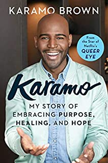 Book Cover: Karamo: My Story of Embracing Purpose, Healing, and Hope