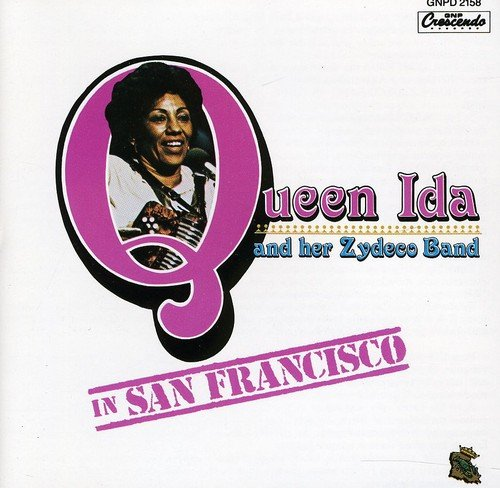 Queen Ida & Her Zydeco Band In San Francisco by GNP Crescendo Records