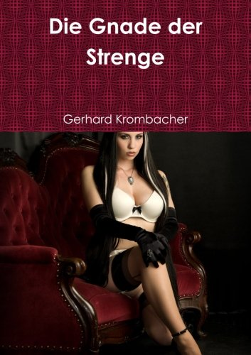 die-gnade-der-strenge-german-edition