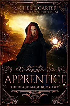 Apprentice (The Black Mage Book 2) by [Carter, Rachel E.]