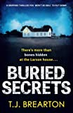 Buried Secrets: A gripping thriller you won't be able to put down by  T. J. Brearton in stock, buy online here
