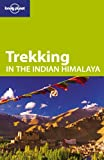 Trekking, Lonely Planet Staff and Garry Weare, 1740597680