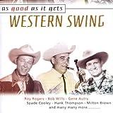 Western Swing: As Good As It Gets