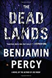 The Dead Lands, Benjamin Percy, 1455528242
