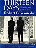 Thirteen Days, Robert F. Kennedy, 0531003140