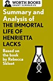 img - for Summary and Analysis of The Immortal Life of Henrietta Lacks: Based on the Book by Rebecca Skloot (Smart Summaries) book / textbook / text book