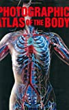 Photographic Atlas of the Body, Arran Frood, 1552979733