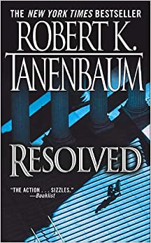 Book a novel:Resolved by K. Tanenbaum(paperback)(2004)