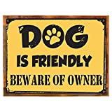 Cheap Wood-Framed Dog Is Friendly Beware of Owner Metal Sign, Humorous Casual Den, Bar, Gameroo… on reclaimed, rustic wood