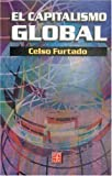 img - for El capitalismo global (Literatura) (Spanish Edition) book / textbook / text book