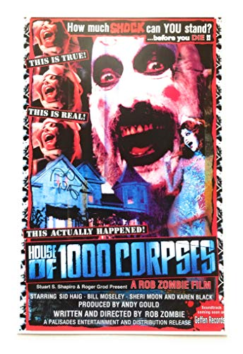 Rob Zombie House of 1,000 Corpses Signed Autographed Sid Haig as Captain Spaulding 11x17 Poster (Rob Zombie Poster)
