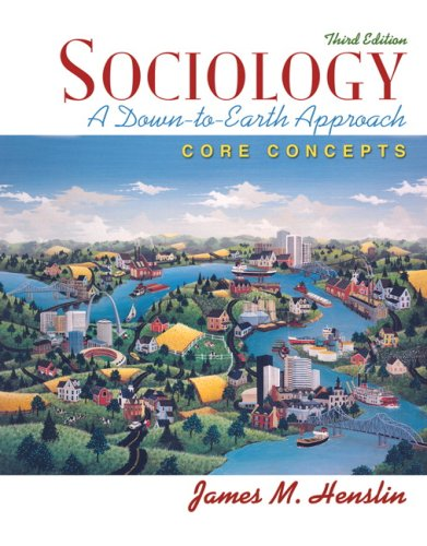 Sociology: A Down-to-Earth Approach, Core Concepts Value Pack (includes Allyn & Bacon Social Atlas of the United States & MySocLab CourseCompass with E-Book Student Access  ) (Sociology A Down To Earth Approach Core Concepts)