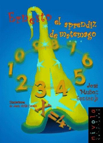 Descargar Libro Ernesto. El Aprendiz De Matemago José Muñoz Santonja
