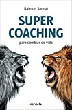 Supercoaching (Spanish Edition)