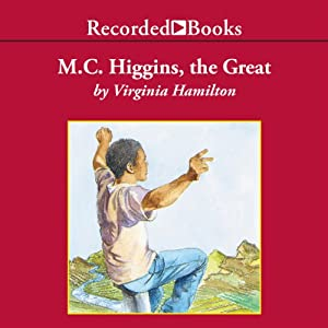M.C. Higgins, the Great Audiobook