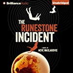 The Runestone Incident: The Incident Series, Book 2 | Neve Maslakovic