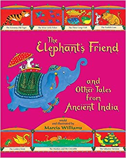 Buy The Elephants Friend And Other Tales From Ancient India Book Online At Low Prices In