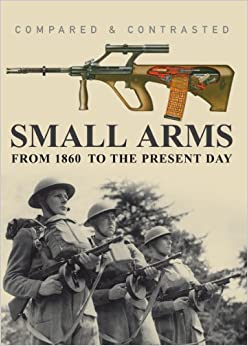 Book COMPARED AND CONTRASTED:SMALL ARMS (Compared and Contrasted)