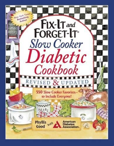 Fix-It and Forget-It Slow Cooker Diabetic Cookbook: 550 Slow Cooker Favorites-to Include Everyone! (High Blood Pressure Cookbook compare prices)
