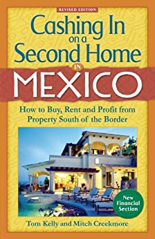 Cashing In On A Second Home In Mexico How To
