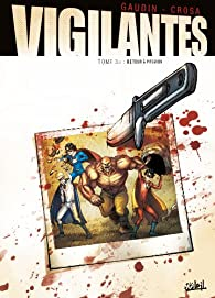 Vigilantes, tome 3 : Retour à Pitsgreen par Jean-Charles Gaudin