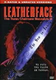 Buy Leatherface: The Texas Chainsaw Massacre III (R-Rated & Unrated Versions)