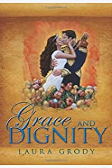 Grace and Dignity Paperback