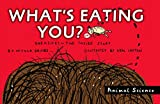 img - for What's Eating You?: Parasites -- The Inside Story (Animal Science) book / textbook / text book