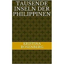 Tausende Inseln der Philippinen (German Edition)