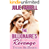The Billionaire's Revenge: Billionaire Obsession (Tycoon Billionaires Book 3)