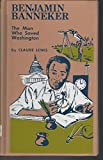 img - for Benjamin Banneker: The Man Who Saved Washington book / textbook / text book