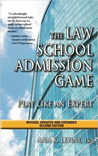 The law school admission game play like an expert second edition the law school admission game play like an expert second edition law school expert expanded new updated edition malvernweather Images