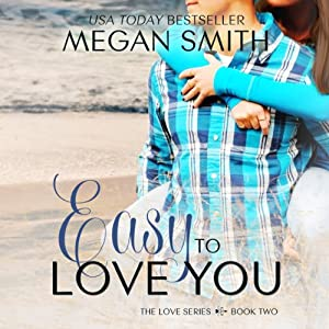 Easy To Love You Audiobook