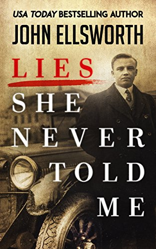 Lies She Never Told Me (Michael Gresham Series Book 1)