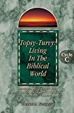 Topsy-Turvy Living in the Biblical World, Thomas A. Renquist, 0788017373