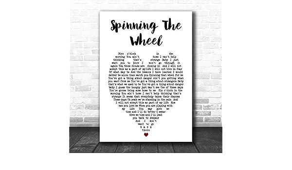 Cita con impresión de la letra de la canción de Spinning The Wheel ...