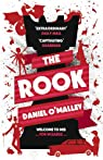 The Rook : The Checquy Files 01 par O`Malley