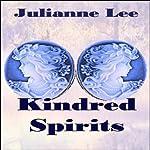 Kindred Spirits   Julianne Lee