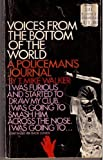 img - for Voices from the bottom of the world;: A policeman's journal book / textbook / text book