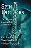 Spin Doctors: The Chiropractic Industry Under Examination