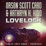 Lovelock: The Mayflower Trilogy, Book 1   Orson Scott Card,Kathryn H. Kidd