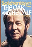The Oak and the Calf, Aleksandr Solzhenitsyn, 0060140143