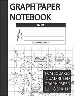 graph paper notebook 1 cm squares 1 cm grid paper 1 cm graphing