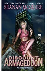 Discount Armageddon (InCryptid Book 1) Kindle Edition